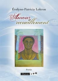 Book's Cover of Amour et Recueillement
