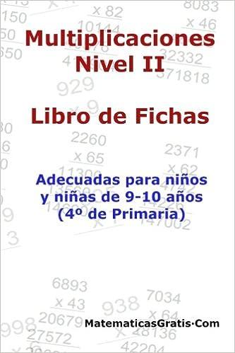 Libro De Fichas Multiplicaciones Nivel Ii Para Niños Y