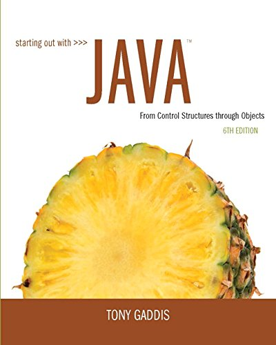Starting Out with Java: From Control Structures through Objects (6th Edition) cover