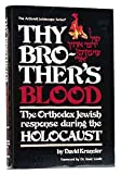 Thy Brothers Blood : The Orthodox Response During the Holocaust, Kranzler, David and Lewin, Isaac, 0899068596