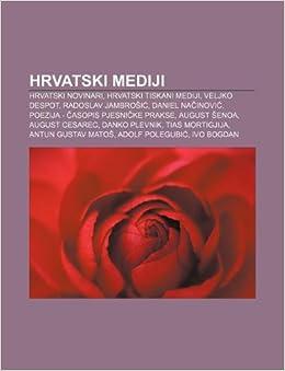 Hrvatski Mediji Hrvatski Novinari Hrvatski Tiskani Mediji
