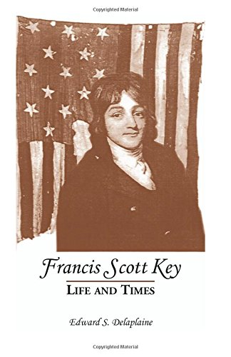 Francis Scott Key: Life and Times