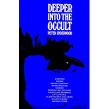 Deeper into the Occult