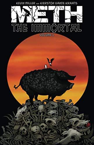 Meth the Immortal Volume 1