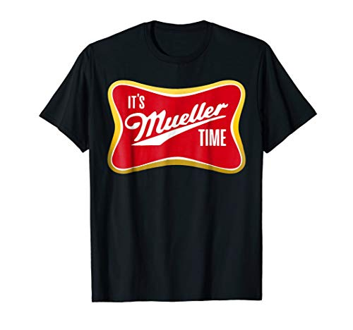 - It's Mueller Time T-Shirt Anti Trump Campaign Tee