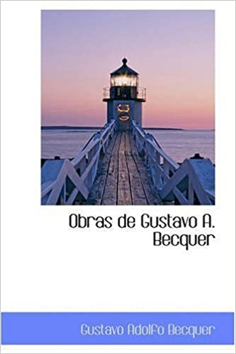 Obras de Gustavo A. Becquer by Gustavo Adolfo Becquer (2008-11-02)
