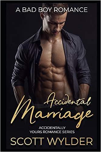 Amazon com: Accidental Marriage: A Bad Boy Romance