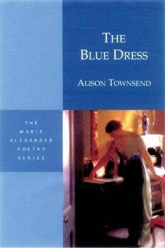 Download The Blue Dress (Marie Alexander Poetry Series) pdf