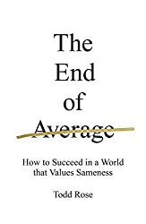 The End of Average by Todd Rose (1857-12-23)