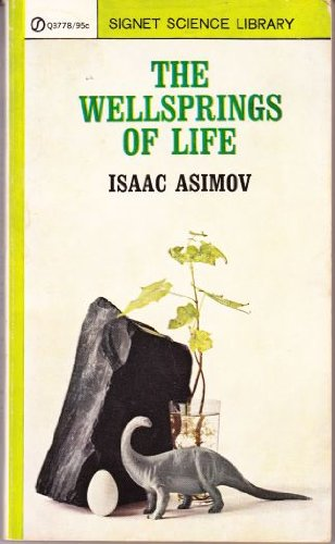 The Wellsprings of Life, Asimov, Isaac