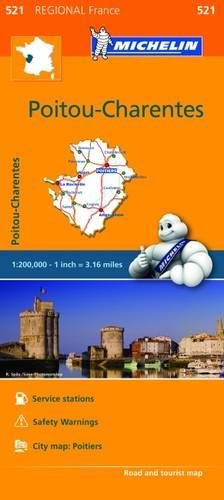 Poitou-Charentes - Michelin Regional Map 521 (Michelin Regional France, Band 521)