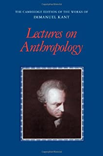 Kant's Lectures on Anthropology: A Critical Guide