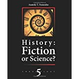 History: Fiction of Science?: Slavonic conquest of the world. Europe. China. Japan. Russia (Chronology) (Volume 5)