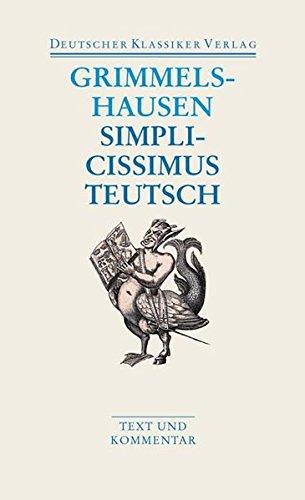 Simplicissimus Teutsch: Text Und Kommentar (P)