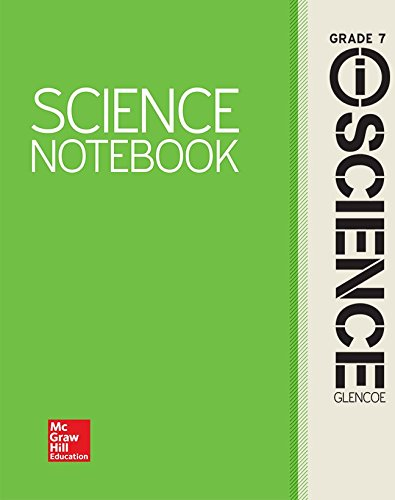 Glencoe Integrated iScience, Course 2, Grade 7, Science Notebook, Student Edition (INTEGRATED SCIENCE)