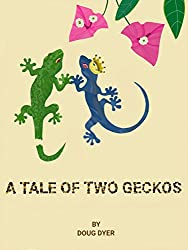 A Tale of Two Geckos: We Transformed Our Lives and So Can You!