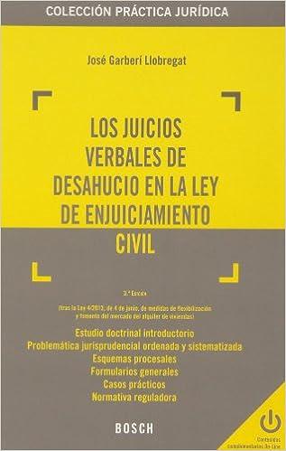 Descargar libros completos en línea Juicios verbales de deshaucio en la ley de enjuiciamineto civil, Los (3ª ed.) (Práctica jurídica) 8497907043 PDF RTF DJVU