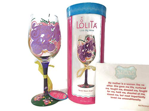 "Lolita ""Best Mom Ever"" Hand-painted Artisan Wine Glass- Best Mother's Day, Birthday Gift for Mom, Mama"