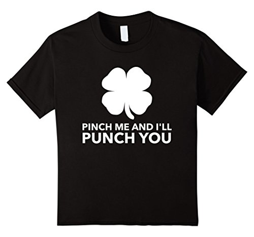 Kids Cool Pinch me and I'll Punch you St Patricks Day Funny shirt 12 Black