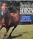 World of Horses, Lesley Eccles, 0517159384
