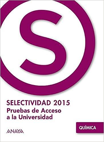Química. (Selectividad/PAU 2015): Amazon.es: Fernández Feal, Francisca Ester: Libros