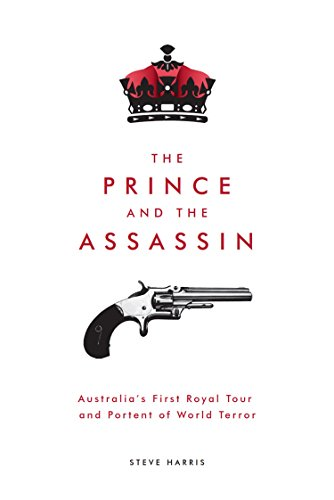 Amazon the prince and the assassin australias first royal the prince and the assassin australias first royal tour and portent of world terror by fandeluxe Choice Image