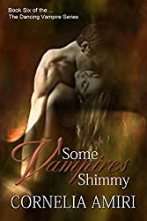 Some Vampires Shimmy: 6 (The Dancing Vampires)