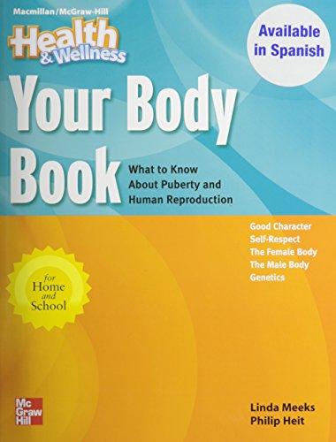 Health And Wellness: Your Body Book (MacMillan/McGraw-Hill Health & Wellness)