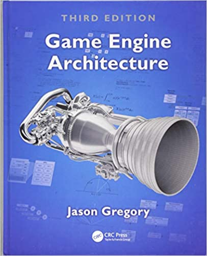 Game Engine Architecture, Third Edition (Inglese)