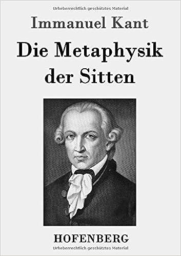 Book Die Metaphysik der Sitten (German Edition)