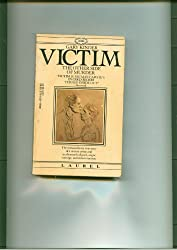 VICTIM : THE OTHER SIDE OF MURDER