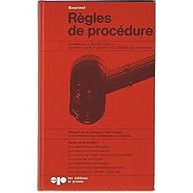 Bourinot: Règles de procédure