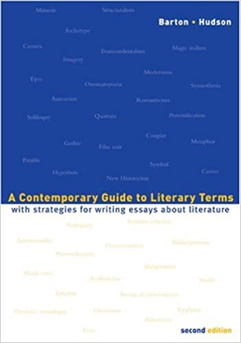 a contemporary guide to literary terms strategies for a contemporary guide to literary terms strategies for writing essays about literature 2nd edition