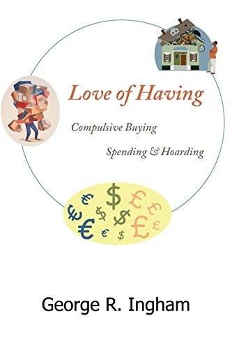 Love of Having