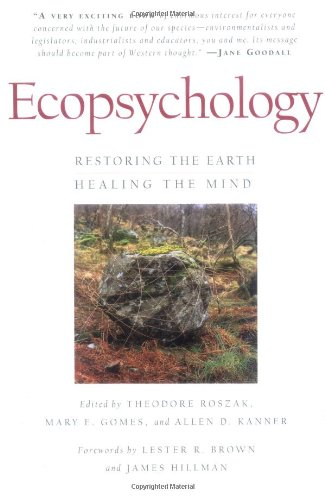 ecopsychology-restoring-the-earth-healing-the-mind