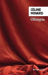 Olimpia, Minard, Céline