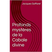Profonds mystères de la Cabale divine (French Edition)