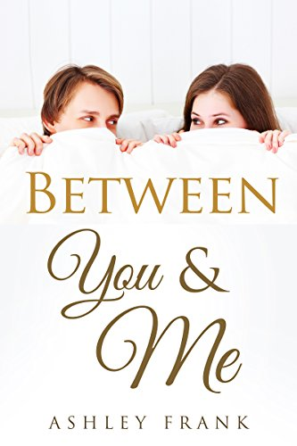 CHRISTIAN ROMANCE: Between You and Me (7 Christian Romance Short Story Collection)