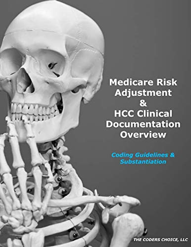 cb1b3746ac Medicare Risk Adjustment & HCC Clinical Documentation Overview: Coding  Guidelines & Substantiation