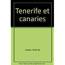 TÉNÉRIFE ET DES CANARIES (LE)