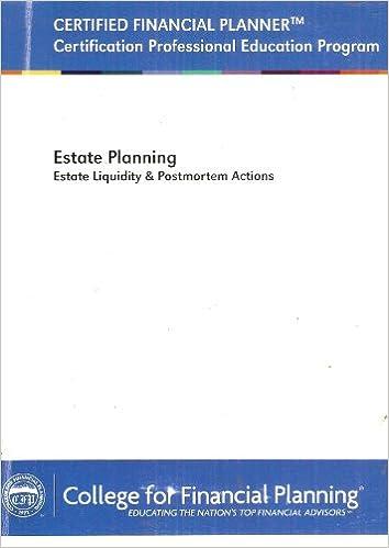 Estate Planning: Estate Liquidity & Postmortem Actions- Module 7 ...