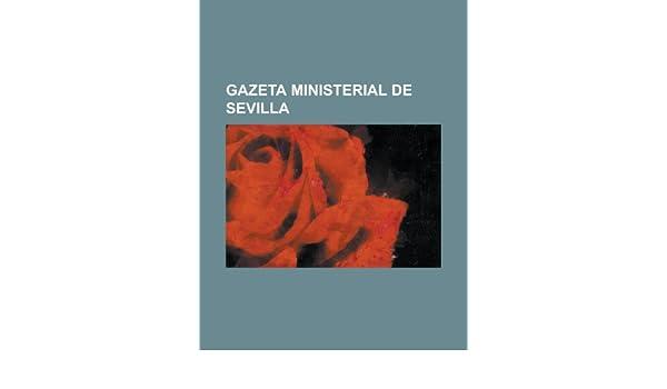 Gazeta Ministerial de Sevilla: United States Dept of Services, Anonymous: 9781236551078: Amazon.com: Books