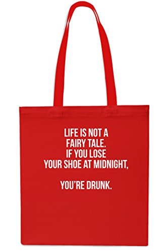 Life is Not A Fairy Tale. If You Lose Your Shoe at Midnight, You're Drunk Tote Shopping Gym Beach Bag 42cm x38cm, 10 litrest-Small-Grey Red