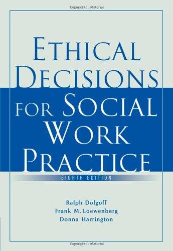 Ethical Decisions for Social Work Practice