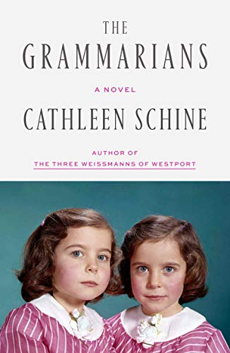 The Grammarians: A Novel - Kindle edition by Cathleen Schine