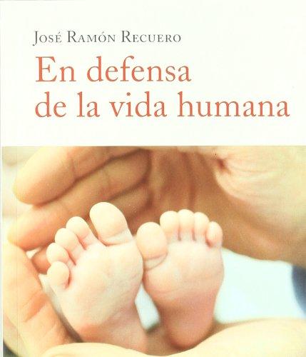 En defensa de la vida humana (Libros Singulares): Amazon.es: Recuero Astray, José Ramón: Libros