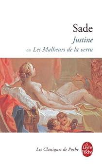 Justine ou les malheurs de la vertu par Sade