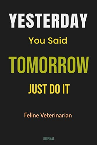 Yesterday You Said Tomorrow - Just Do It Feline