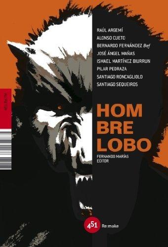 Hombre lobo (451.re.tm) (Spanish Edition) pdf epub