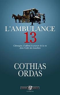 L'Ambulance 13 par Cothias